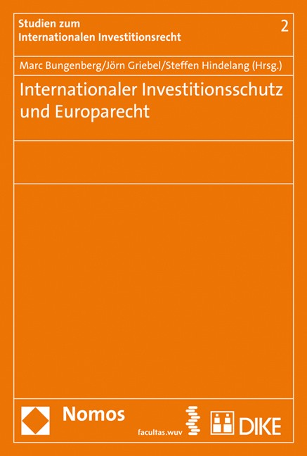 Cover Internationaler Investitionsschutz und Europarecht