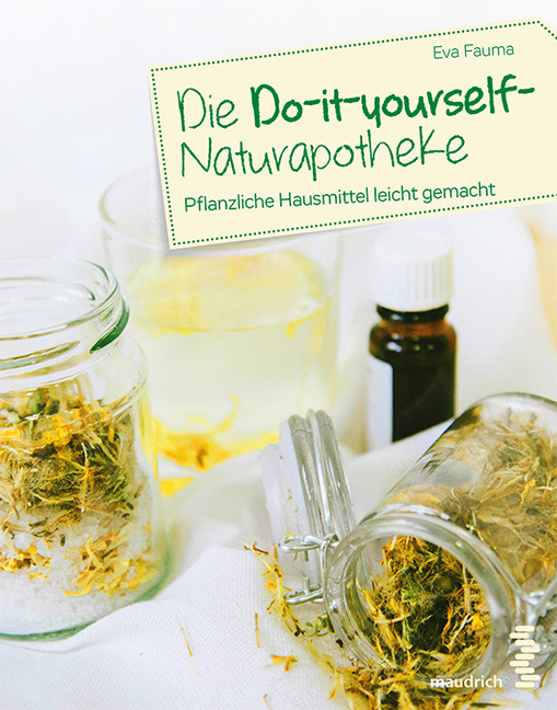 Cover Die Do-it-yourself-Naturapotheke